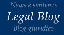 Legal Blog, blog giuridico a cura dell'Avv. Gioacchino Celotti